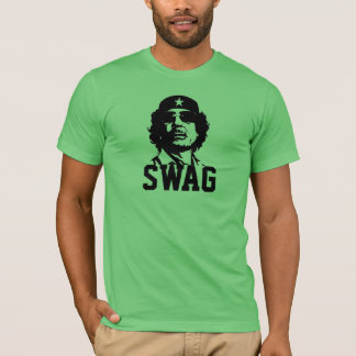 Swag like Gaddafi T-Shirt