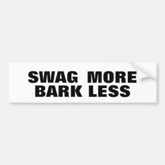 Swag More Bark Less Bumper Sticker