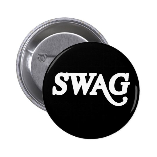 Swag Pinback Button