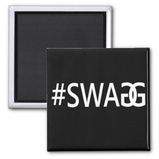 #SWAG / SWAGG Funny, Trendy, Cool Internet Quote 2 Inch Square Magnet
