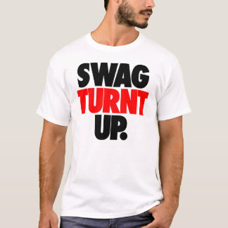 Swag Turnt Up by: Trenz Unltd. White Tee