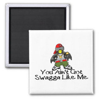 Swagga Like Me 2 Inch Square Magnet