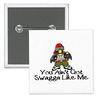 Swagga Like Me Pin