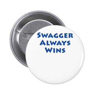 Swagger Always Wins! Button