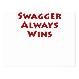 Swagger Always Wins Postcard