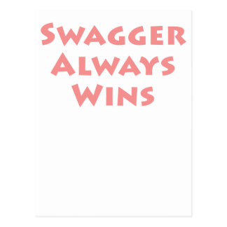 Swagger Always Wins! Postcard