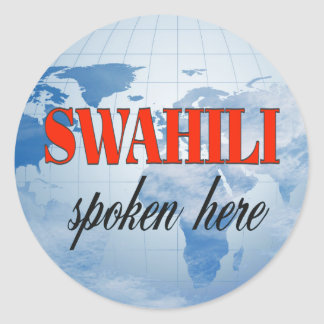 Swahili spoken here cloudy earth classic round sticker