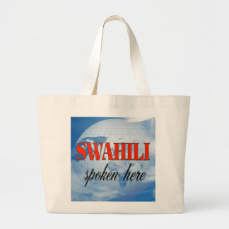 Swahili spoken here cloudy earth large tote bag