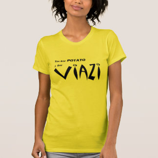 """Swahili Viazi """"You Say Potato"""" Tee Shirt"""