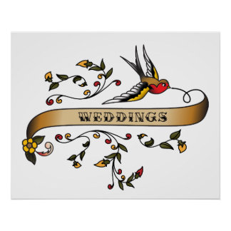 Swallow and Scroll with Weddings Posters