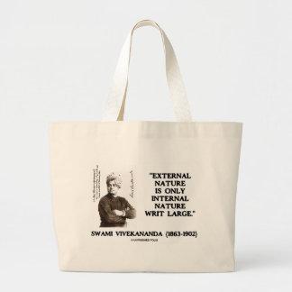 Swami Vivekananda External Nature Internal Nature Large Tote Bag