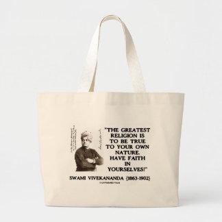 Swami Vivekananda Greatest Religion Be True Faith Bag