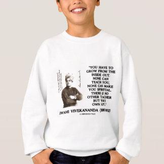 Swami Vivekananda Grow From Inside Out Own Teacher Sweatshirt