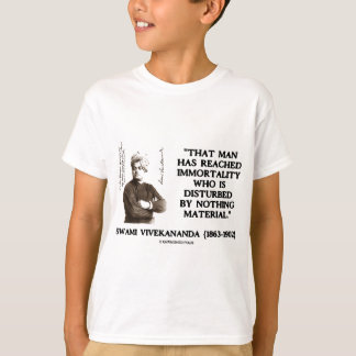 Swami Vivekananda Man Reached Immortality Material T-Shirt