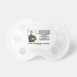 Swami Vivekananda Positive Strong Helpful Thoughts Pacifier