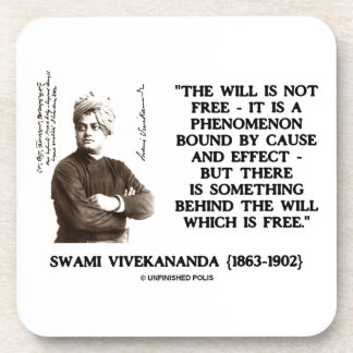 Swami Vivekananda Will Is Not Free Cause Effect Coaster