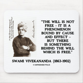 Swami Vivekananda Will Is Not Free Cause Effect Mouse Pad
