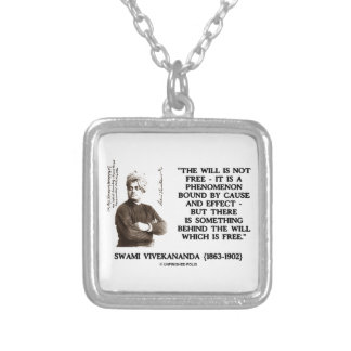 Swami Vivekananda Will Is Not Free Cause Effect Silver Plated Necklace