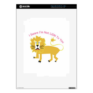 Sware Im not Lion Decal For iPad 2