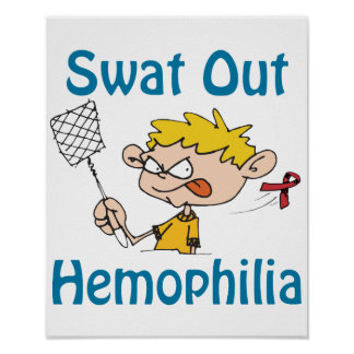 Swat Out Hemophilia Poster