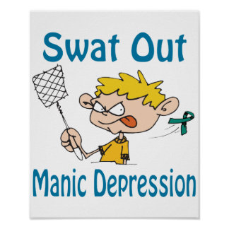 Swat Out Manic-Depression Poster