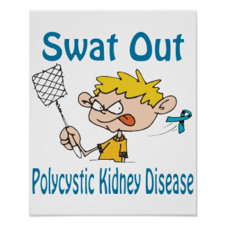 Swat Out Polycystic-Kidney-Disease Poster