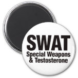 SWAT, Special Weapons and Testosterone 2 Inch Round Magnet