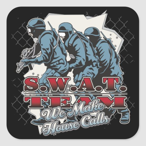 SWAT Team House Calls Square Sticker