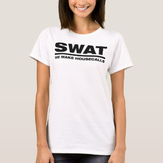 SWAT We Make Housecalls T-Shirt