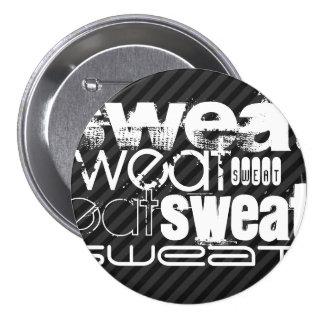 Sweat; Black & Dark Gray Stripes Pinback Button