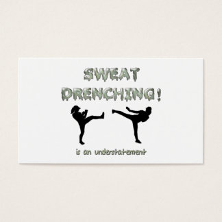 Sweat Drenching Kickboxing! is an understatement Business Card