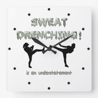 Sweat Drenching Kickboxing! is an understatement Square Wall Clock