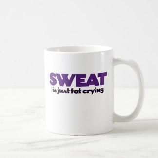 Sweat is fat crying classic white coffee mug