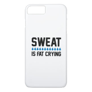 Sweat Is Fat Crying iPhone 8 Plus/7 Plus Case