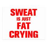 sweat-is-just-fat-crying-ak-red.png tarjeta postal