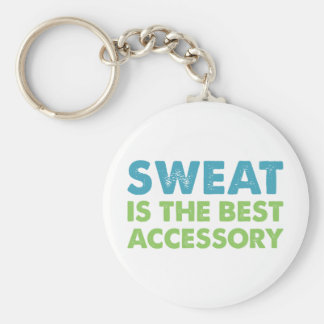 Sweat is the Best Accessory Keychain