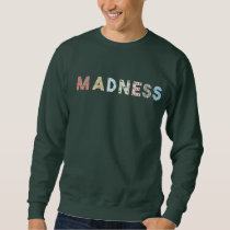 Sweater shirt Madness Verde Bottle