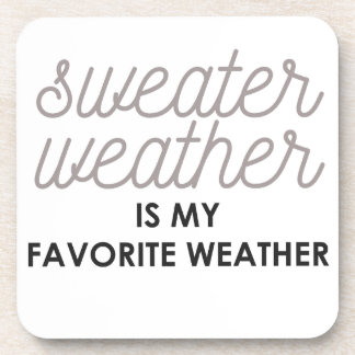 Sweater Weather is my Favorite Weather Beverage Coaster