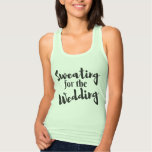 Sweating for the Wedding Workout Mint Tank Top