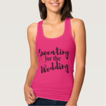 Sweating for the Wedding Workout Pink Tank Top