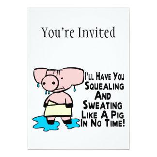 Sweating Like A Pig 5x7 Paper Invitation Card