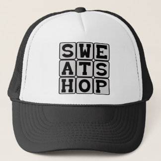 Sweatshop, Poor Working Conditions Trucker Hat
