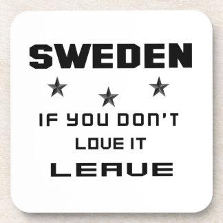 Sweden If you don't love it, Leave Beverage Coaster