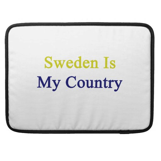 Sweden Is My Country Sleeve For MacBooks