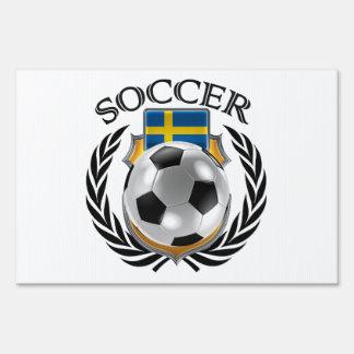 Sweden Soccer 2016 Fan Gear Lawn Sign