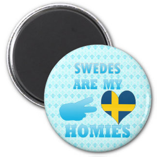 Swedes are my Homies 2 Inch Round Magnet