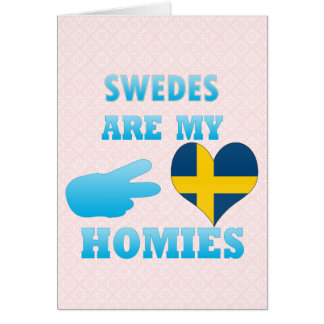 Swedes are my Homies Cards