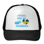 Swedes are my Homies Hats