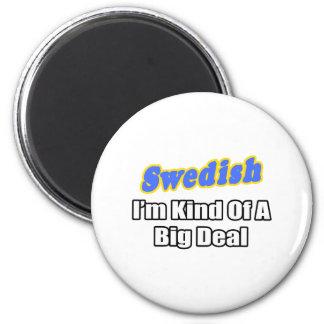 Swedish...Big Deal Magnets