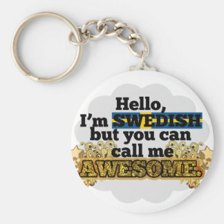 Swedish, but call me Awesome Basic Round Button Keychain